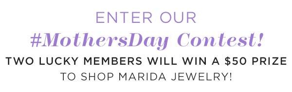 Enter to Win Our Mother's Day Contest!